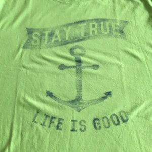 NWT Life is Good- Stay True